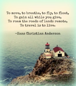 Travel Quote by Hans Christian Anderson