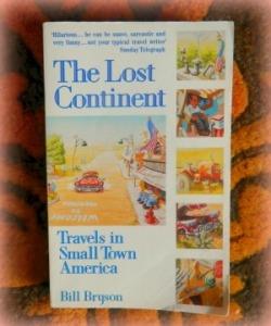 Bill Bryson's, The Lost Continent