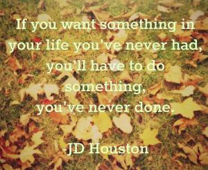 JD Houston quote