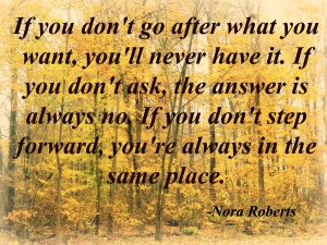 Quote by Nora Roberts